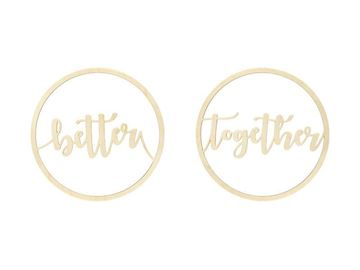 "Skilte til stole ""Better"" & ""Together"" 28cm"